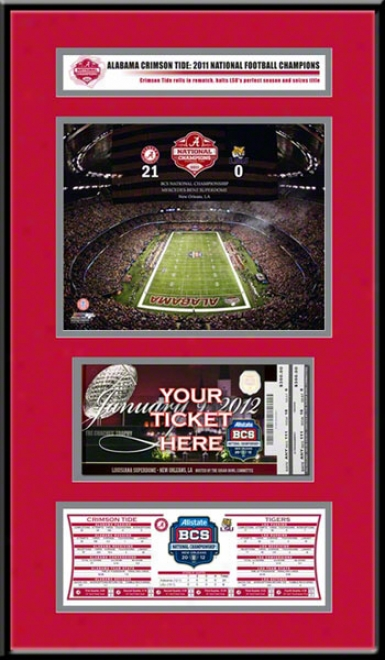 Alabama Criimson Tide 2011 Bcs Champions Ticket Frame Jr.