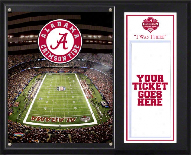 Alabama Crimson Tide Sublimated 12x15 Plaque  Details: 2011 Bcs Public Champions, &quoti Was There&quot