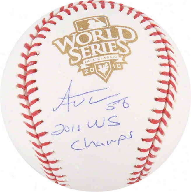 Andres Torres Autographed World Series Baseball  Details: San Francisco Giants, 2010 Ws Champs Inscription