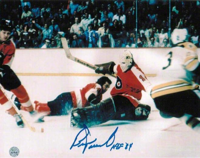 Bernie Parent Autographed Philadelphia Flyers 8x10 Photo Inscribed &quothof 84&quot
