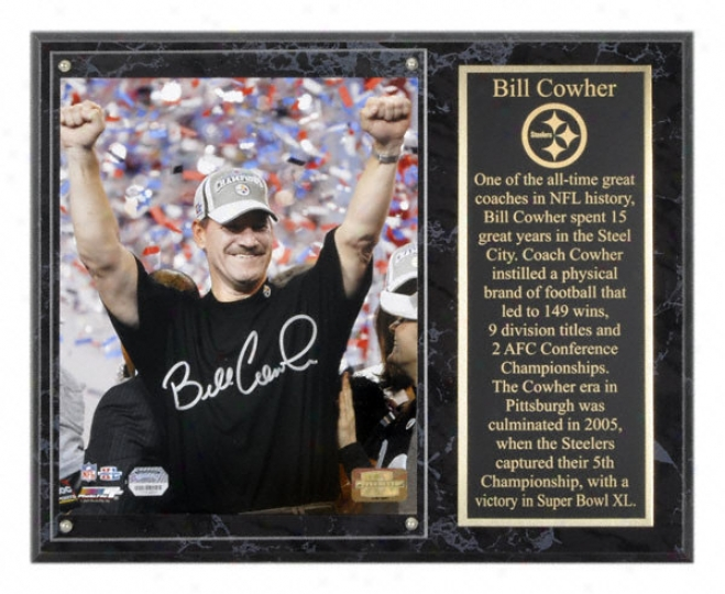 Bill Cowher Pittsburgh Steelers Autographed 8x10 Super Bowl Xl Photograp On 12x15 Plaque