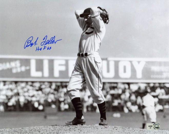 Bob Feller Autogrpahed 8x10 Photograph With Hof 62 Inscription