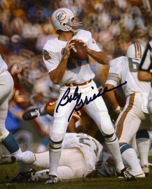 Bob Griese Autographed 8x10 Photograph  Details: Miami Dolphins
