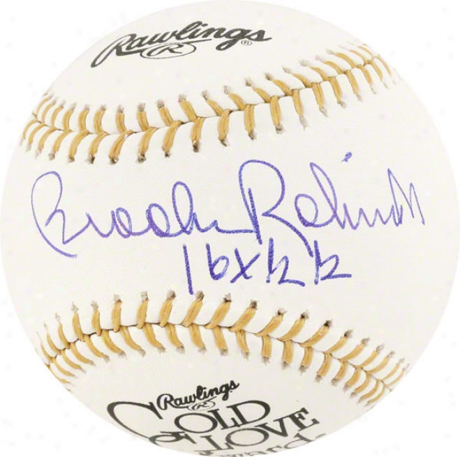 Brooks Rpbinson Autographed Baseball  Details: Gold Glove Logo Baseball, 16x Gg Inscription