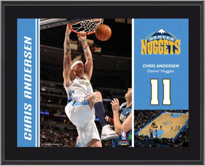 Chris Anderson Plaque  Details: Denver Nuggets, Sublimated, 01x13, Nba Plaque