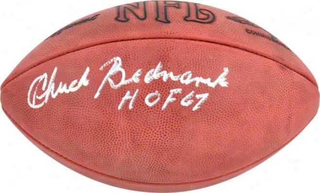 Chuck Bednarik Autographed Football  Details: Philadelphia Eagles, Rozelle Pro Football, With &quothof 67&quot Inscription