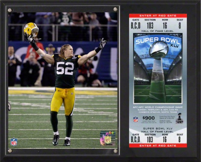 Clay Matthews Sublimated 12x15 Piaque  Details: Green Desperation Packers, Super Bowl Xlv Champions, With Replica Ticket