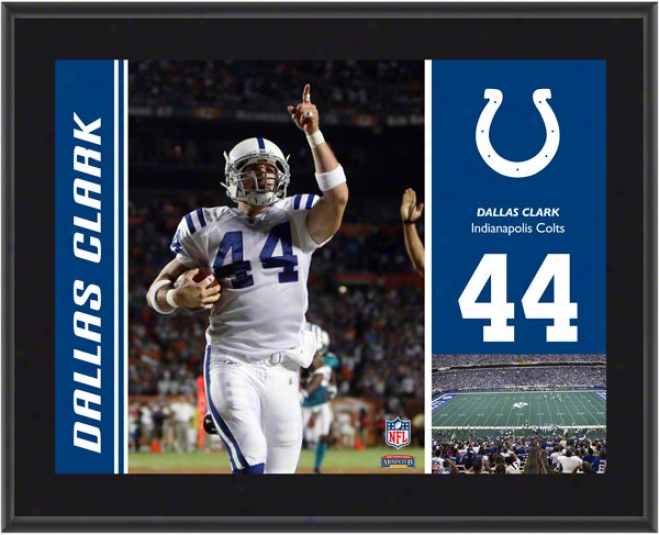 Dallas lCark Plaque  Details: Indianapolis Colts, Sublimatex, 10x13, Nfl Brooch