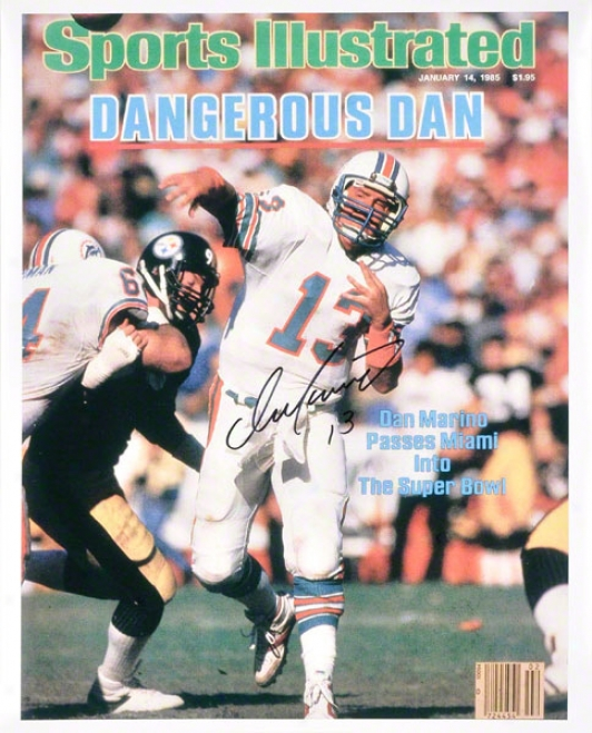 Dan Marino Miami Dolphins - Sports Illustrated Cover Dangerous Dan - 16x20 Autographed Photograph