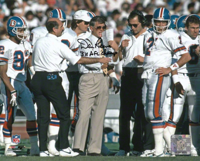 Dan Reeves Denver Broncos - Upon Elway - Autogra0hed 8x10 Photograph With 3x Afc Champs Inscription