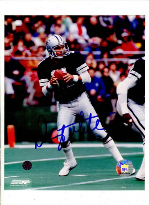 Danny White Autographed Dalls Cowboys 8x10 Photo