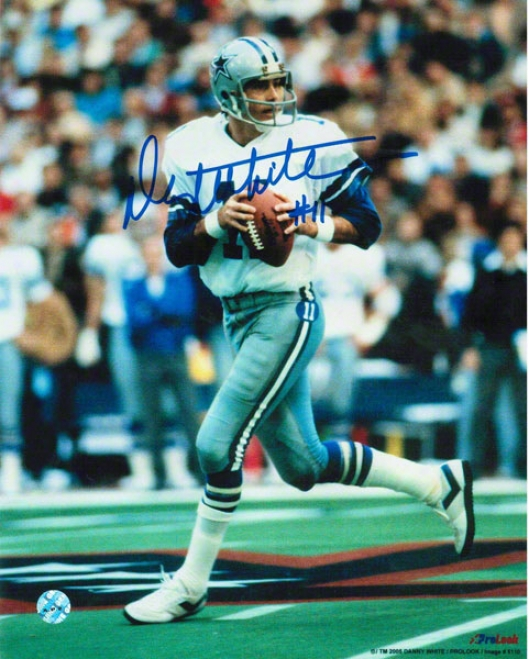 Danny White Dallas Cosboys Autographed 8x10 Photo Looking To Pass