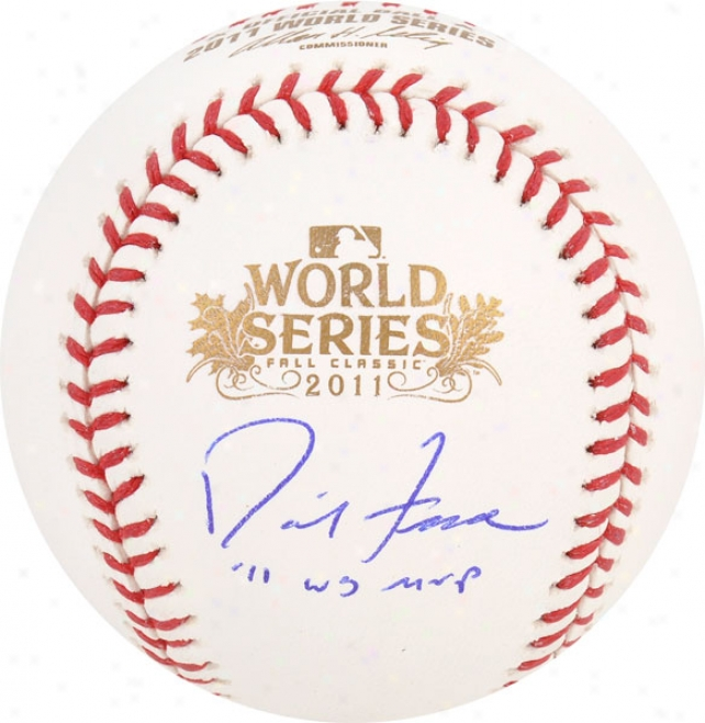 David Chill Autographed Baseball  Particulars: St. oLuis Cardinals, 2011 World Series Ball, With &quot11 Ws Mvp&quot Inscription