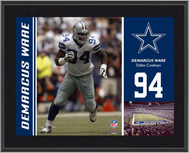 Demarcus Ware Brooch  Details: Dallas Cowboys, Sublimated, 10x13, Nfl Plaque