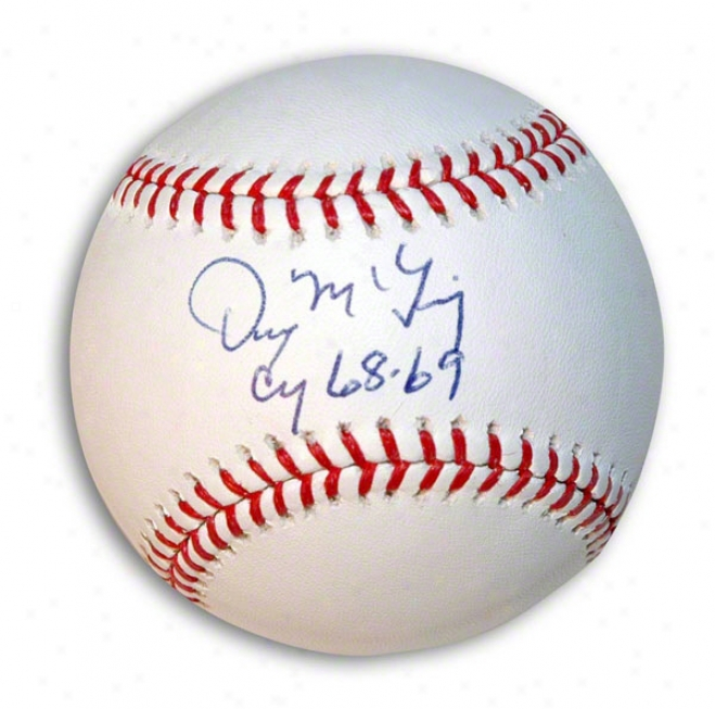 Denny Mclain Autographed Baseball Inscribed &quot688-69 Cy&quot