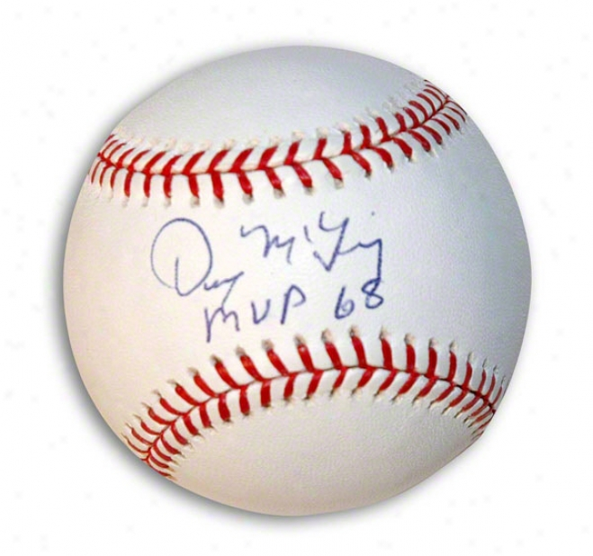 Denny Mclain Autographed Baseball Inscribed &quotmvp 68&quot