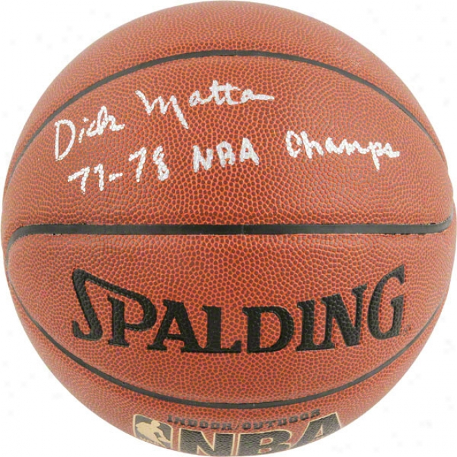 Dick Motta Autographed Indoor Outdoor Basketball With 77-78 Nba Champs Inscription
