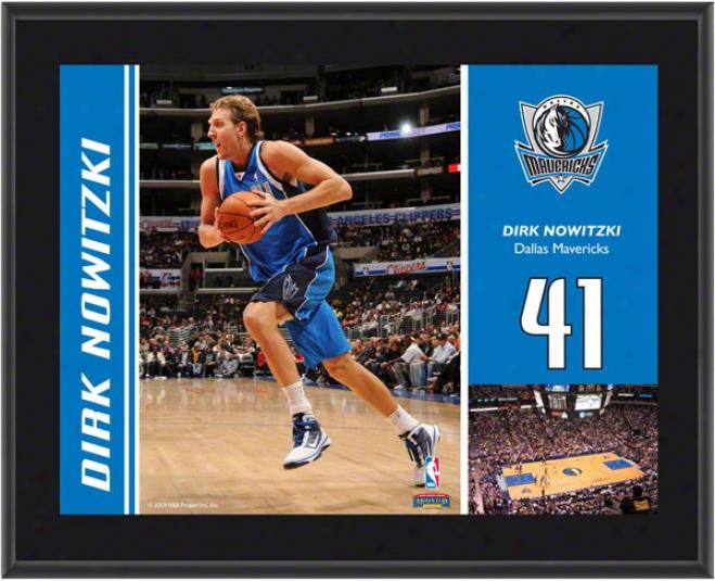Dirk Nowitzki Plaque  Details:_Dallas Mavericks, Sublimated, 10x13, Nba Plaque