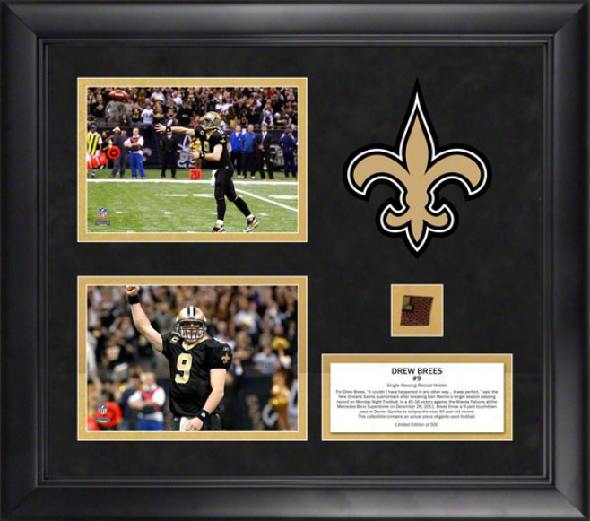 Drww Brees Framed Duai Photos  Details: New Orleans Sains, Breaking Passing Attestation, With Game Used Football, Limited Edition Of 500