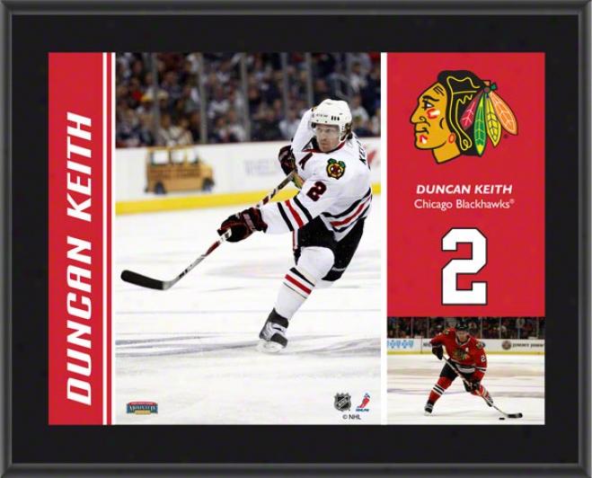 Duncan Keith Plaque  Details: Chicago Blackhawks, Sublimated, 10x13, Nyl Plaque