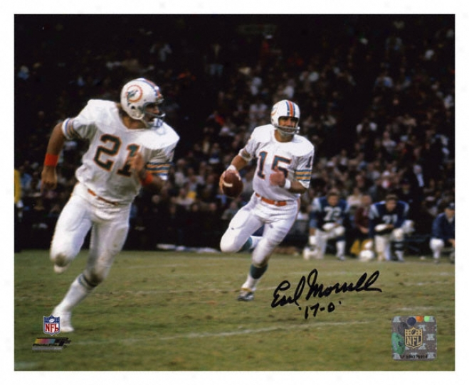 Earl Morrall Miami Dolphins Autographed 8x10 Photograph With 17-0 Inscription