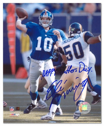 Elk Manning New York Giants Autographed 8x10 Photograph With Happy Fsthers Day Inscription
