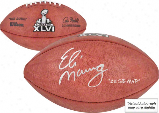 Eli Manning New York Giants Autographed Super Bowl Xlvi Pro Football W/ &quot2x Sb Mvp&quot Inscription