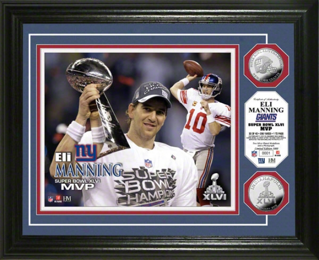 Eli Manning New York Giants Super Bowl Xlvi &quotmvp&quot Silvwr Coin Photo Mint