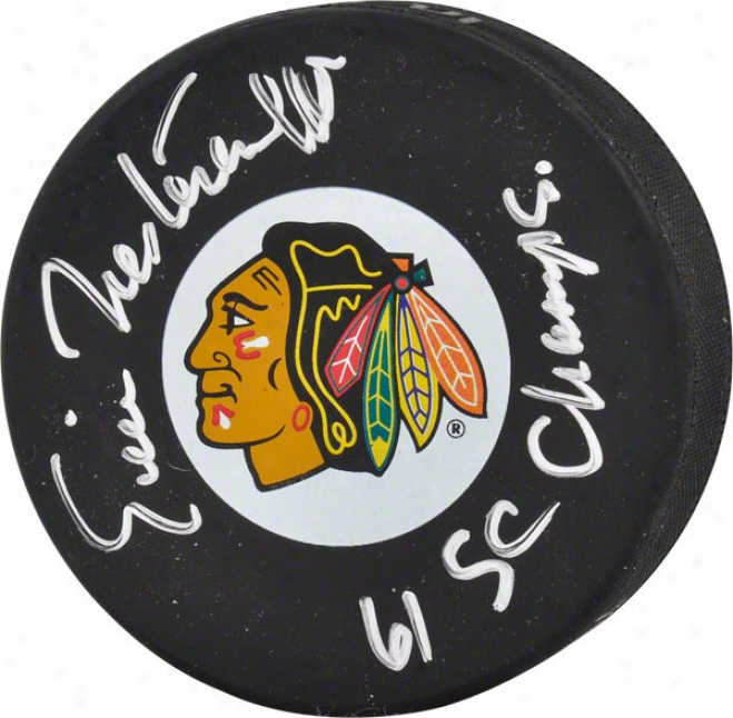 Eric Nesterenko Autographed Puck  Details: Chicago Blackhawks, With &quot61 Sc Champs&quot Inscription