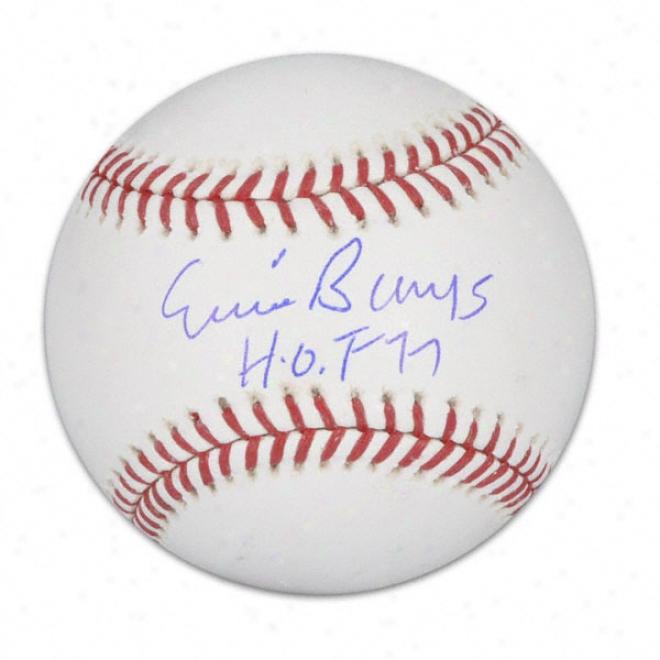 Ernie Banks Autographed Baseball  Details: &quothof 77&quot Inscription