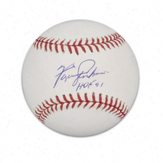 Fergie Jenkins Autographed Baseball  Details: Hof 91 Inscription