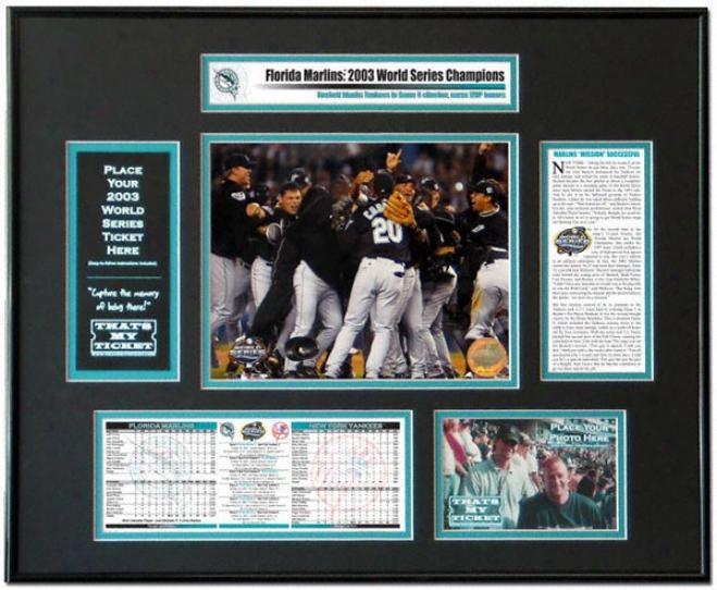 Florida Marlins 2003 World Series Champions World Series Ticket Frame
