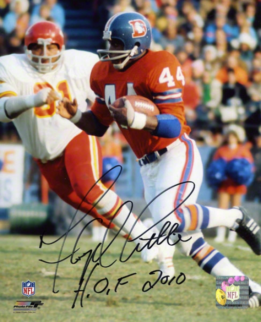 Floyd Little Denver Broncos - Vs. Chiefs - Autgraphed 8x10 Photograph With Hof 2010 Inscription