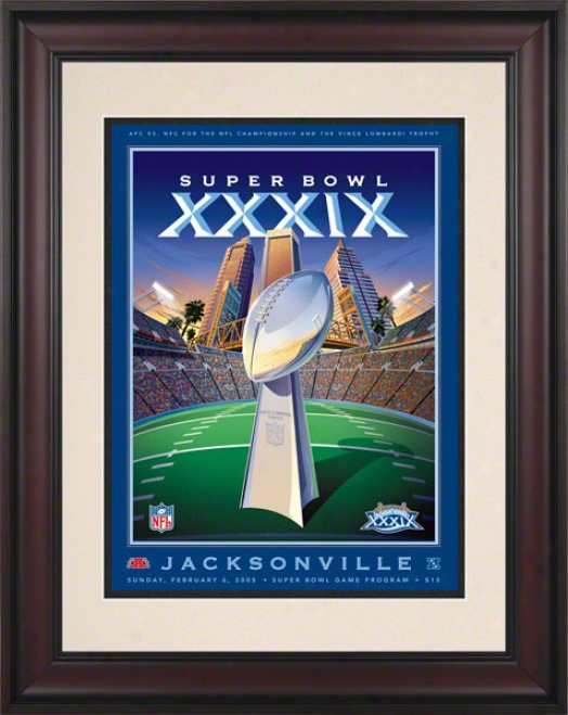 Framed 10.5 X 14 Super Bowl Xxxix Program Priint  Details: 2005, Patriots Vs Eagles