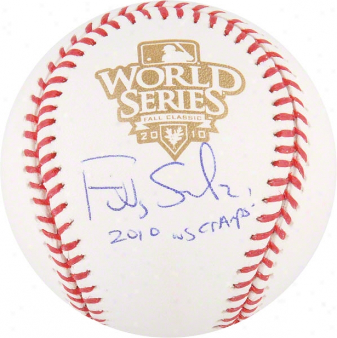 Freddy Sanche zAutographed World Series Baseball  Details: San Francisco Giants, 2010 Ws Champs Inscriptikn