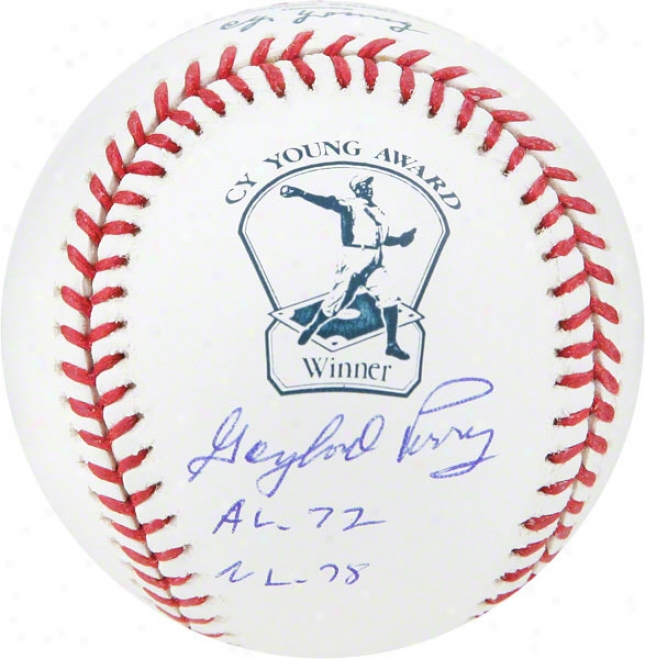 Gaylord Perry Autographed Cy Young Logo Baseball  eDtails: Cy Young Al 72, Nl 78 Inscription