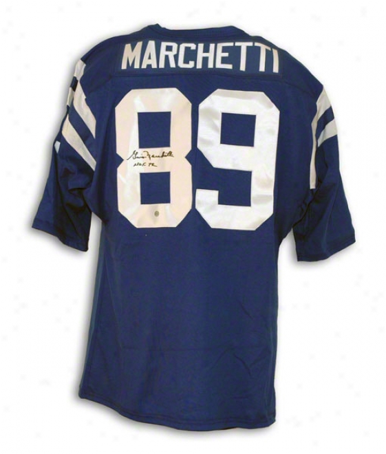 Gino Marcheti Baltimore Colts Autographed Blue Throwback Jersey Inscribed Hof 72