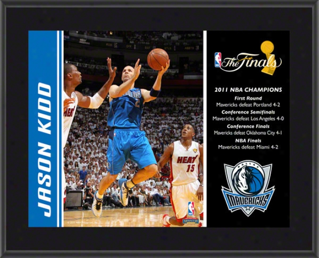 Jason Kidd Plaque  Dwtails: Dallas Mavericks, 2011 Nba Champions, Sublimated, 10x13, Nba Plaque