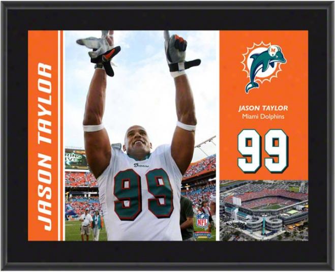 Jason Taylor Plaque  Details: Miami Dolhins, Sublimated, 10x13, Nfl Plaque