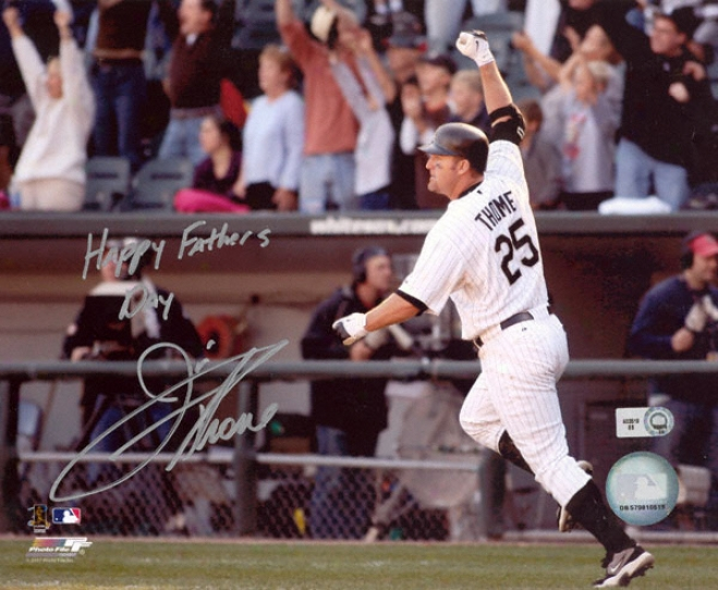 Jim Thome Chicago White oSx Autographed 8x10 Photograph With Happy Fathers Day Inscription