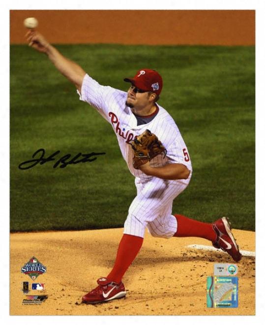 Joe Blanton Philadelphia Phillies 2008 World Series Champions - Pitching - Autographed 8x10 Photograph