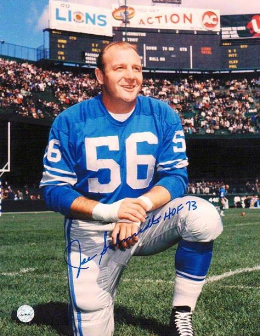 Joe Schmodt Autographed Detroit Lions 8x10 PhotoI nscribed &quothof 73&quot