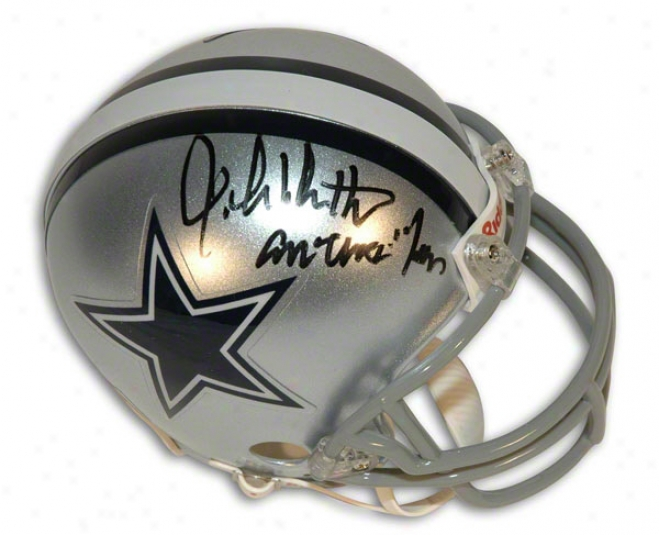 John Dutton Autographed Dallas Cowboys Mini Helmet Inscribed &quotamerica's Team&quot