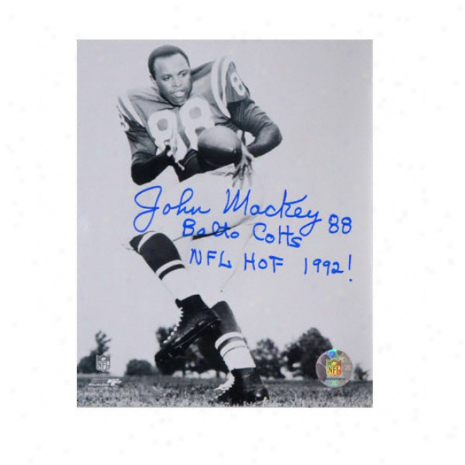 John Mackey Baltimore Colts 8x10 Autographed Photograph With ''hof 1992'' Inscription