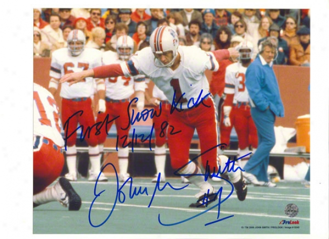 John Smith Atuographed Recent England Patriots 8x10 Photo Inscribed &quot1st Snow Kick 12/12/82&quot