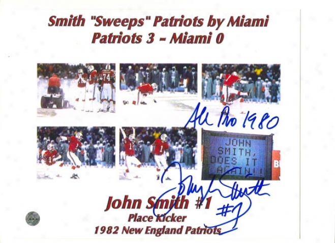 John Smith Autovraphed New England Patriots Commemorative 8x10 Photo Innscribed &quotall Pro 1980&quot &quot