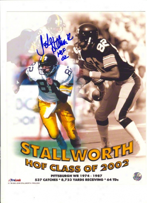 John Stallworth Autographed Pittsburgh Steelers 8x10 Hall Of Fame Collage Inscribed &quothof 02&quot