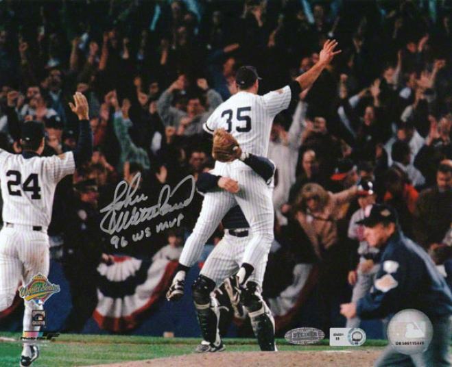 John Wetteland New York Yankees - 96 World Series Celebration Action - Autographed 8x10 Photograph With 96 Ws Mvp Inscription