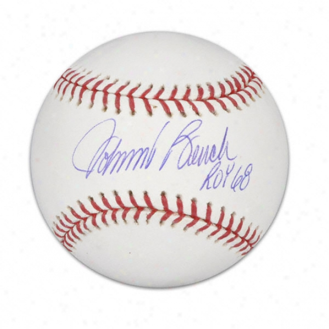 Johnny Bench Autographed Baseball  Details: ''roy 68'' Inscription