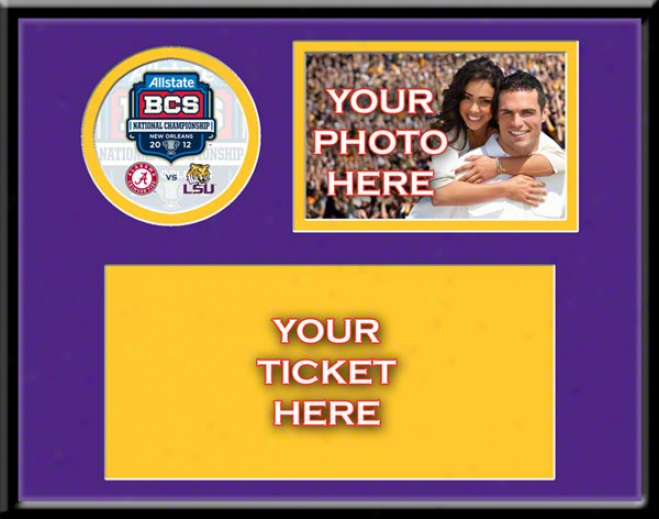 Lsu Tiggers 2011 Bcs National Championship Your 4x6 Photo And Ticket Frame
